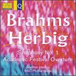 Brahms: Symphony No. 1; Academic Festival Overture