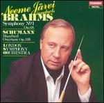 Brahms: Symphony No. 1; Schumann: Manfred Overture