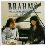 Brahms: The 21 Hungarian Dances; The 16 Waltzes