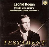 Brahms: Violin Concerto; Mendelssohn: Violin Concerto No. 1 - Leonid Kogan (violin); Paris Conservatory Concert Society Orchestra