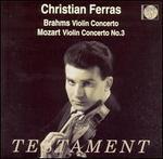 Brahms: Violin Concerto; Mozart: Violin Concerto No. 3