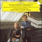 Brahms: Violinkonzert / Academic Festival Overture