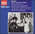 Brahms: Walzer; Liebeslieder-Walzer