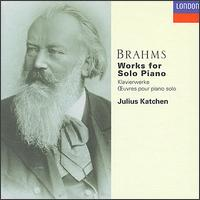 Brahms: Works for Solo Piano - Julius Katchen (piano)