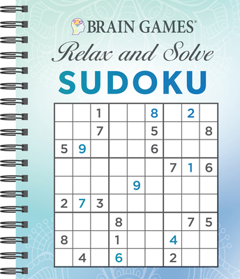Brain Games - Relax and Solve: Sudoku (Blue) - Publications International Ltd, and Brain Games