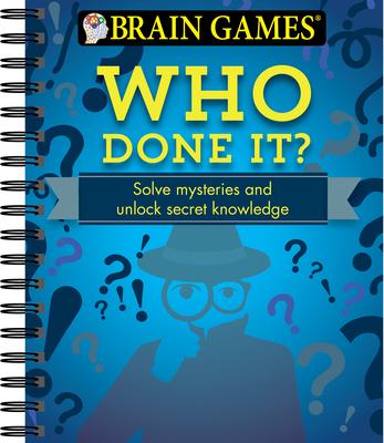 Brain Games Who Done It - Publications International, Ltd (Editor)