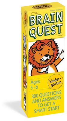 Brain Quest Kindergarten, Revised 4th Edition: 300 Questions and Answers to Get a Smart Start - Feder, Chris Welles; Bishay, Susan