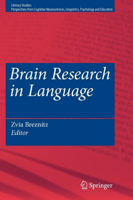 Brain Research in Language - Breznitz, Zvia (Editor)