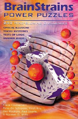 Brainstrains: Power Puzzles: 240 Mind-Blowing Challenges - de Schepper, Peter, and Coussement, Frank, and Willis, Norman D
