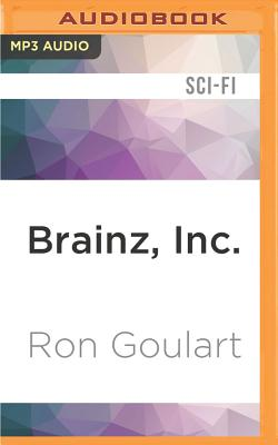 Brainz, Inc. - Goulart, Ron