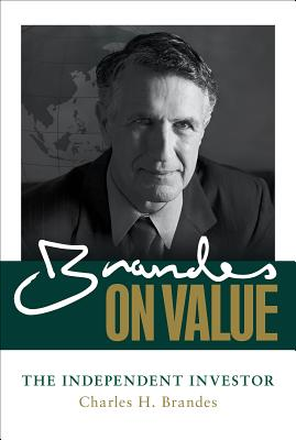 Brandes on Value: The Independent Investor - Brandes, Charles H