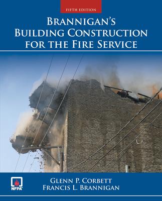 Brannigan's Building Construction for the Fire Service - Corbett, Glenn P, and Brannigan, Francis L