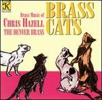 Brass Cats: Brass Music of Chris Hazell
