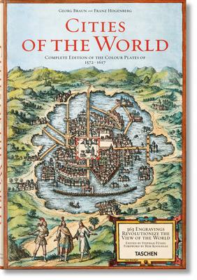 Braun/Hogenberg. Cities of the World - Füssel, Stephan, and Koolhaas, Rem