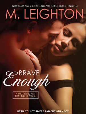 Brave Enough - Leighton, M, and Fox, Christian (Narrator), and Rivers, Lucy (Narrator)