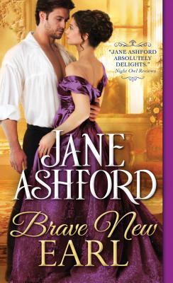 Brave New Earl - Ashford, Jane