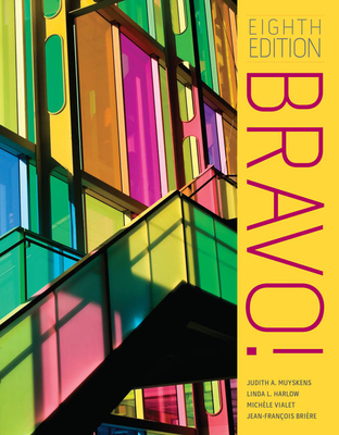 Bravo! - Muyskens, Judith A., and Harlow, Linda, and Briere, Jean-Francois