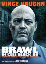 Brawl in Cell Block 99 - S. Craig Zahler