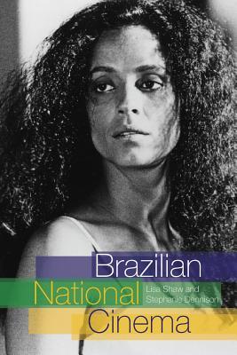 Brazilian National Cinema - Shaw, Lisa, and Dennison, Stephanie, Professor