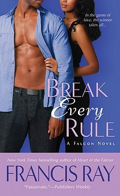 Break Every Rule - Ray, Francis