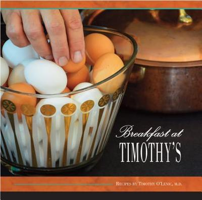 Breakfast at Timothy's - O'Lenic, Timothy