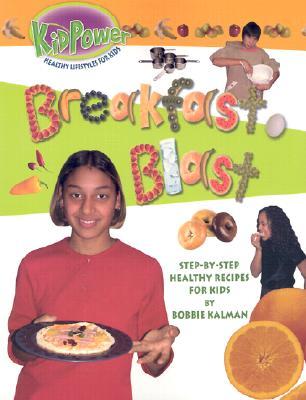 Breakfast Blast - Kalman, Bobbie