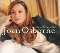 Breakfast in Bed - Joan Osborne