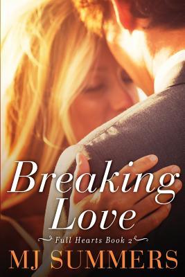 Breaking Love - Summers, Mj