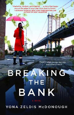 Breaking the Bank - McDonough, Yona Zeldis