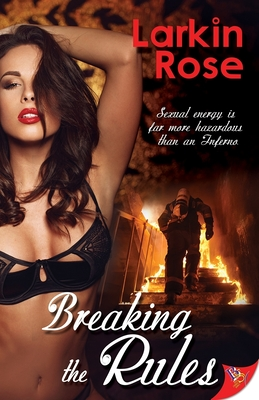 Breaking the Rules - Rose, Larkin