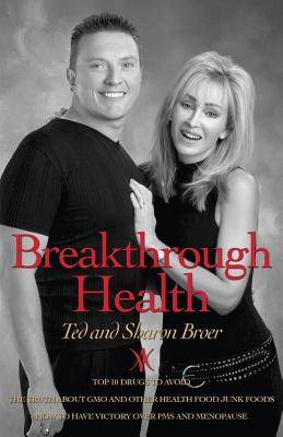 Breakthrough Health - Broer, Ted