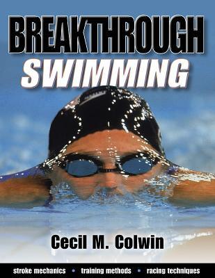 Breakthrough Swimming - Colwin, Cecil