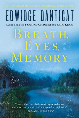 Breath, Eyes, Memory - Danticat, Edwidge