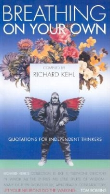 Breathing on Your Own - Kehl, Richard