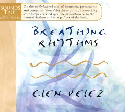 Breathing Rhythms - Velez, Glen