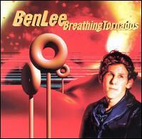 Breathing Tornados - Ben Lee