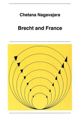 Brecht and France - Nagavajara, Chetana