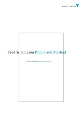 Brecht and Method - Jameson, Fredric