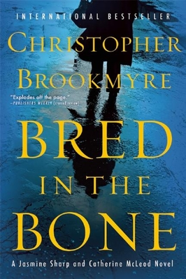 Bred in the Bone - Brookmyre, Christopher