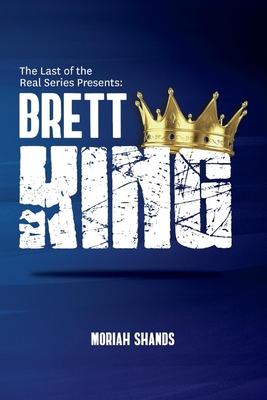 Brett King - Shands, Moriah