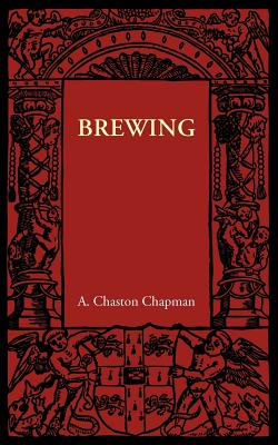 Brewing - Chaston Chapman, A.