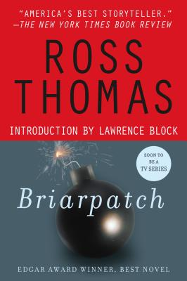 Briarpatch - Thomas, Ross, and Ross, Thomas, and Block, Lawrence (Introduction by)