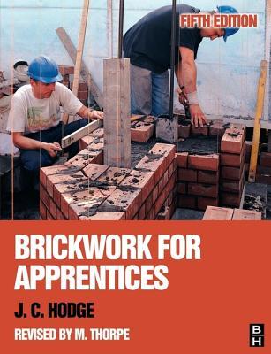 Brickwork for Apprentices - Hodge, J