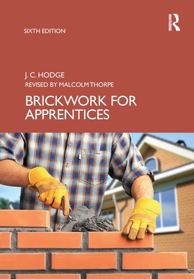 Brickwork for Apprentices - Hodge, J C, and Thorpe, Malcolm