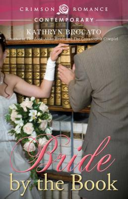 Bride by the Book - Brocato, Kathryn