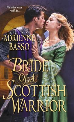 Bride of a Scottish Warrior - Basso, Adrienne