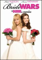 Bride Wars [French] - Gary Winick