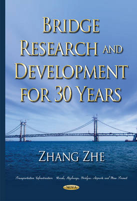 Bridge Research & Development for 30 Years - Zhang, Zhe