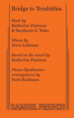 Bridge to Terabithia - Paterson, Katherine, and Tolan, Stephanie S, and Liebman, Steve