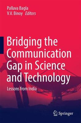 Bridging the Communication Gap in Science and Technology: Lessons from India - Bagla, Pallava (Editor)